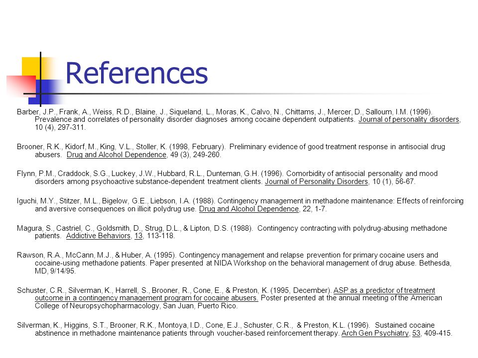 References Barber, J.P., Frank, A., Weiss, R.D., Blaine, J., Siqueland, L., Moras, K., Calvo, N., Chittams, J., Mercer, D., Salloum, I.M.