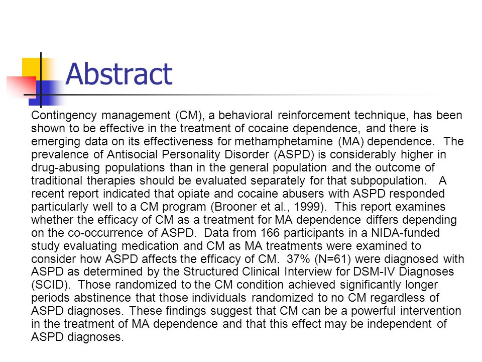 Introduction Contingency Management (CM) = vouchers are awarded for drug-free urine analyses.