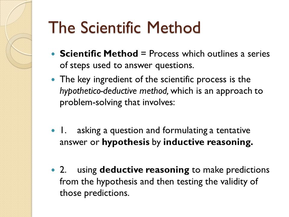 The Scientific Method Scientific Method = Process which outlines a series of steps used to answer questions.