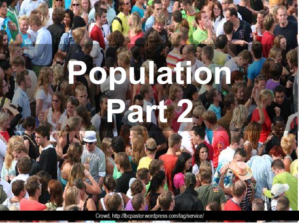Population Part 2 Crowd, http://lbcpastor.wordpress.com/tag/service/