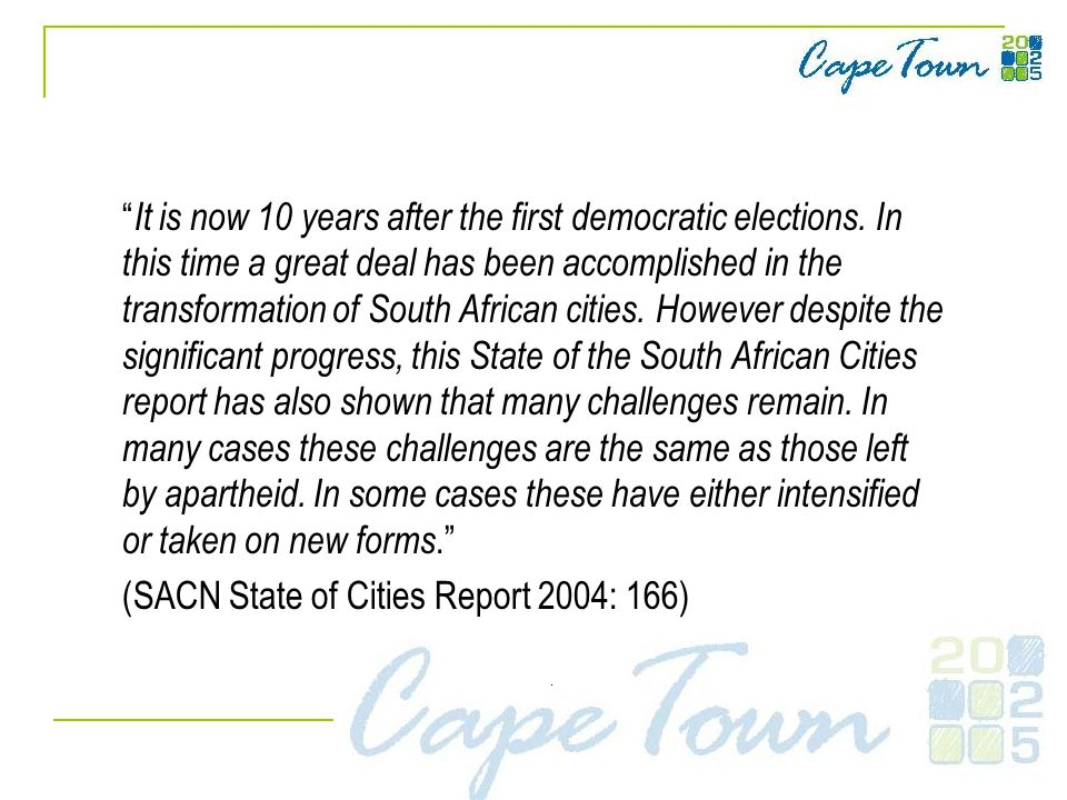 It is now 10 years after the first democratic elections.