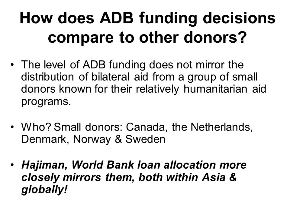 How does ADB funding decisions compare to other donors.
