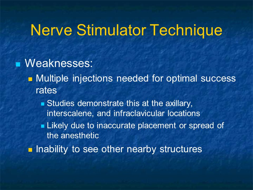 Conclusions Multi-injection, ultrasound-guided nerve blockade is faster and better than single- injection nerve stimulator-guided nerve blockade Multi-injection, ultrasound-guided nerve blockade may be faster and better than multi- injection nerve stimulator-guided nerve blockade Adding nerve stimulation to ultrasound guided blocks may be more hindrance than help