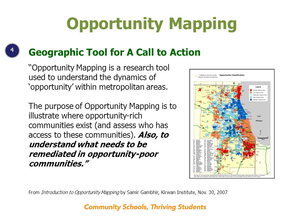 4 Opportunity Mapping Geographic Tool for A Call to Action Opportunity Mapping is a research tool used to understand the dynamics of 'opportunity' within metropolitan areas.