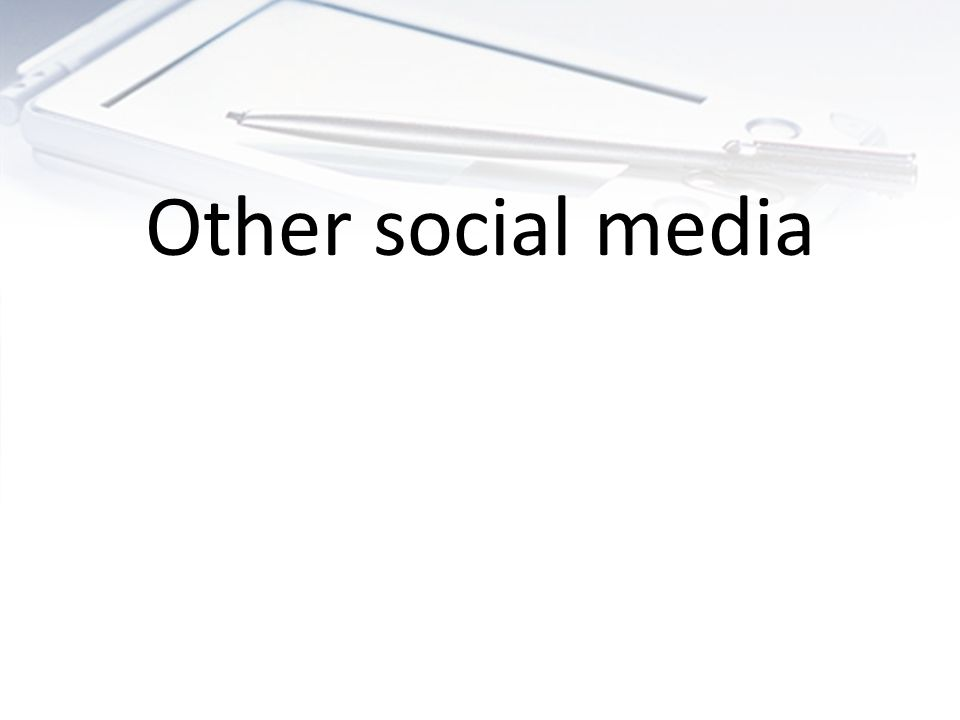 Other social media