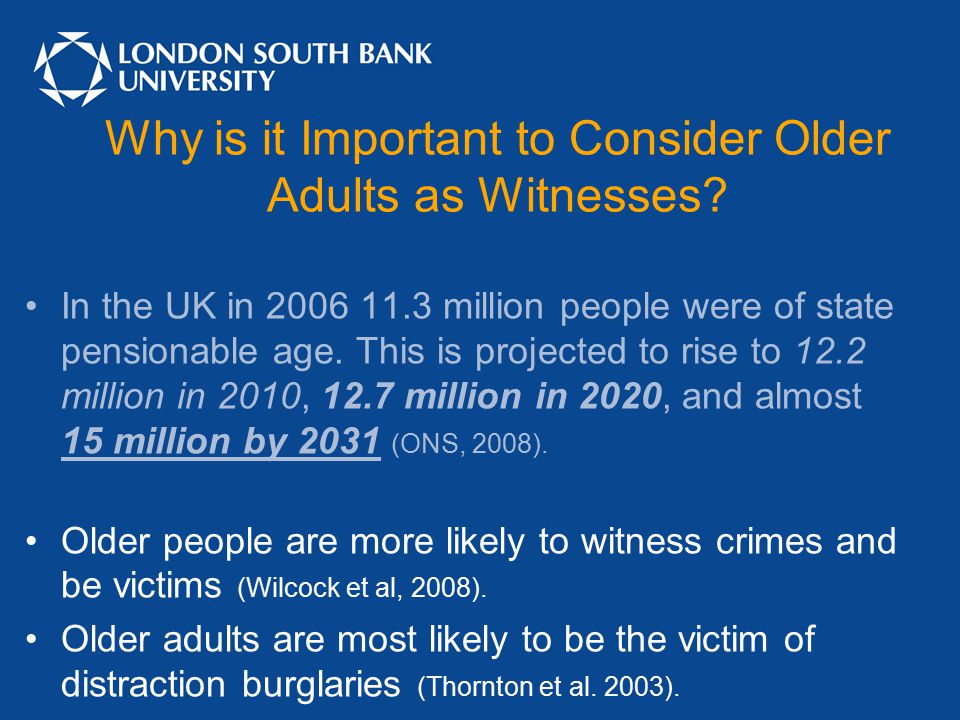 Why is it Important to Consider Older Adults as Witnesses.