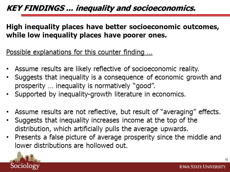 KEY FINDINGS... inequality and socioeconomics.