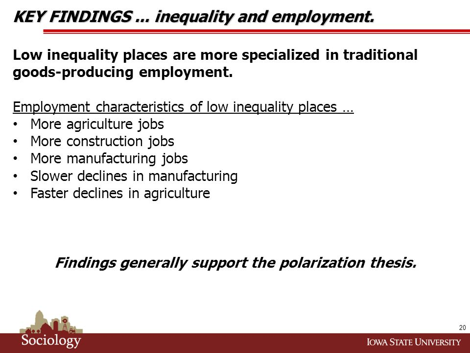 KEY FINDINGS... inequality and employment.