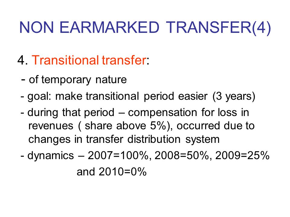 NON EARMARKED TRANSFER(4) 4.