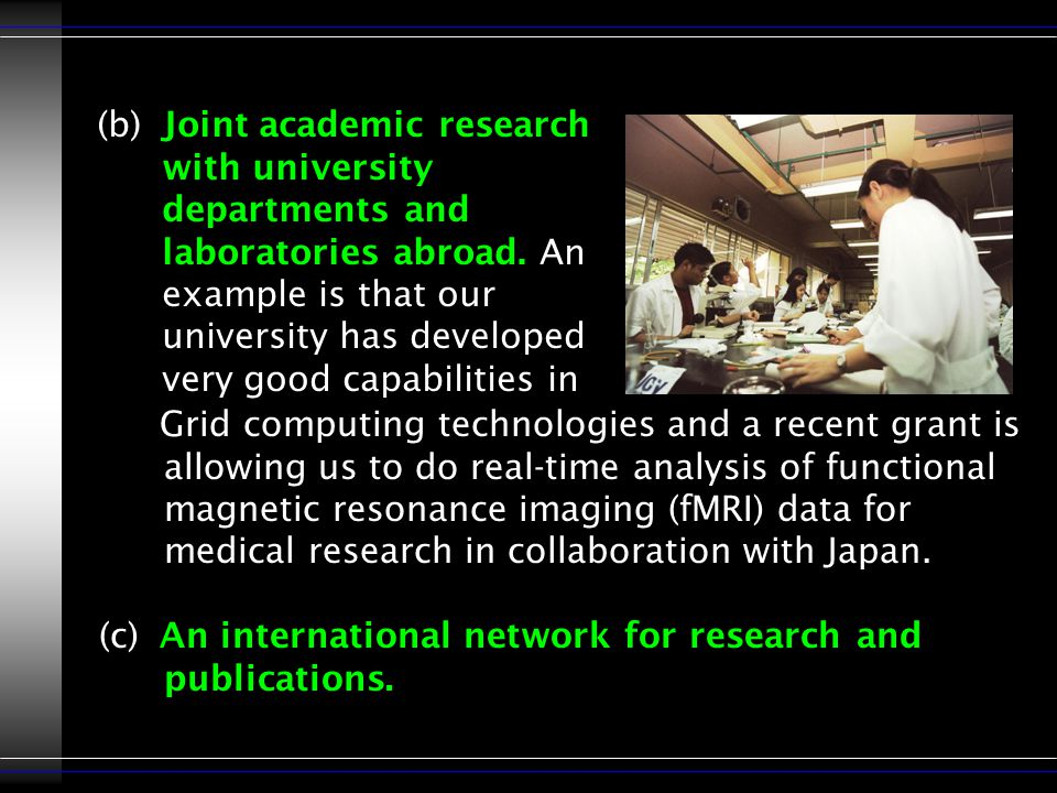 (b)Joint academic research with university departments and laboratories abroad.