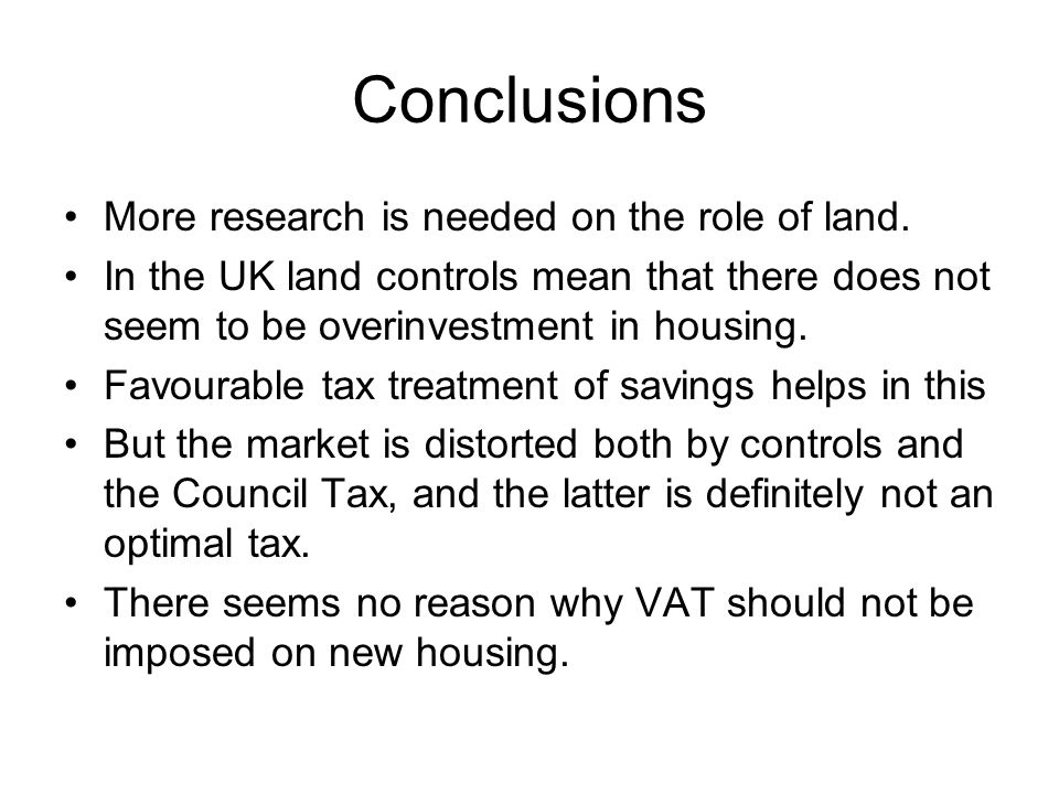 Conclusions More research is needed on the role of land.