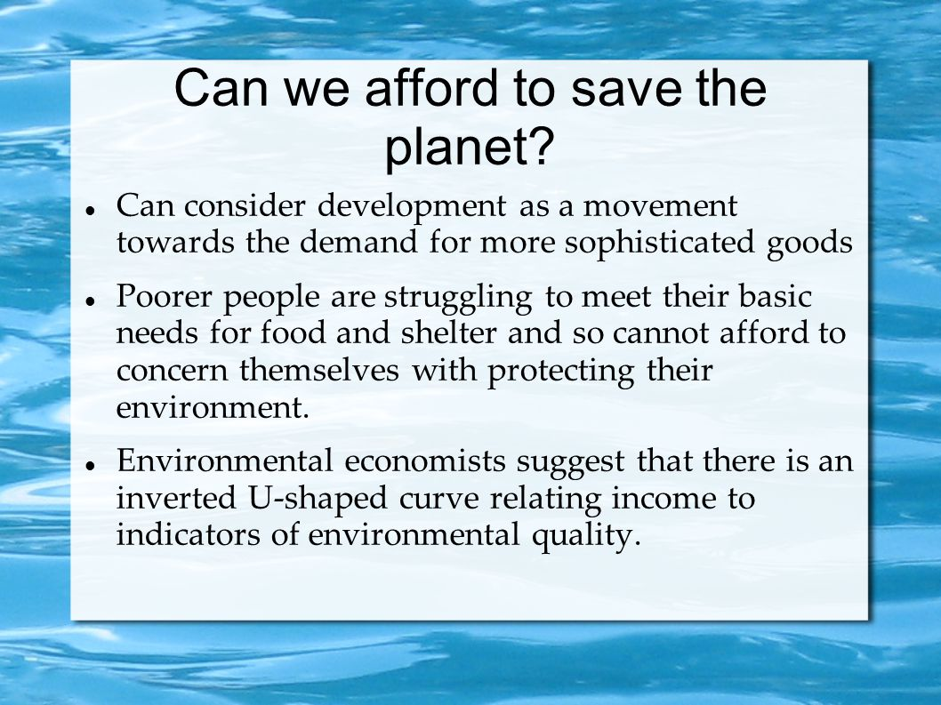 Can we afford to save the planet.