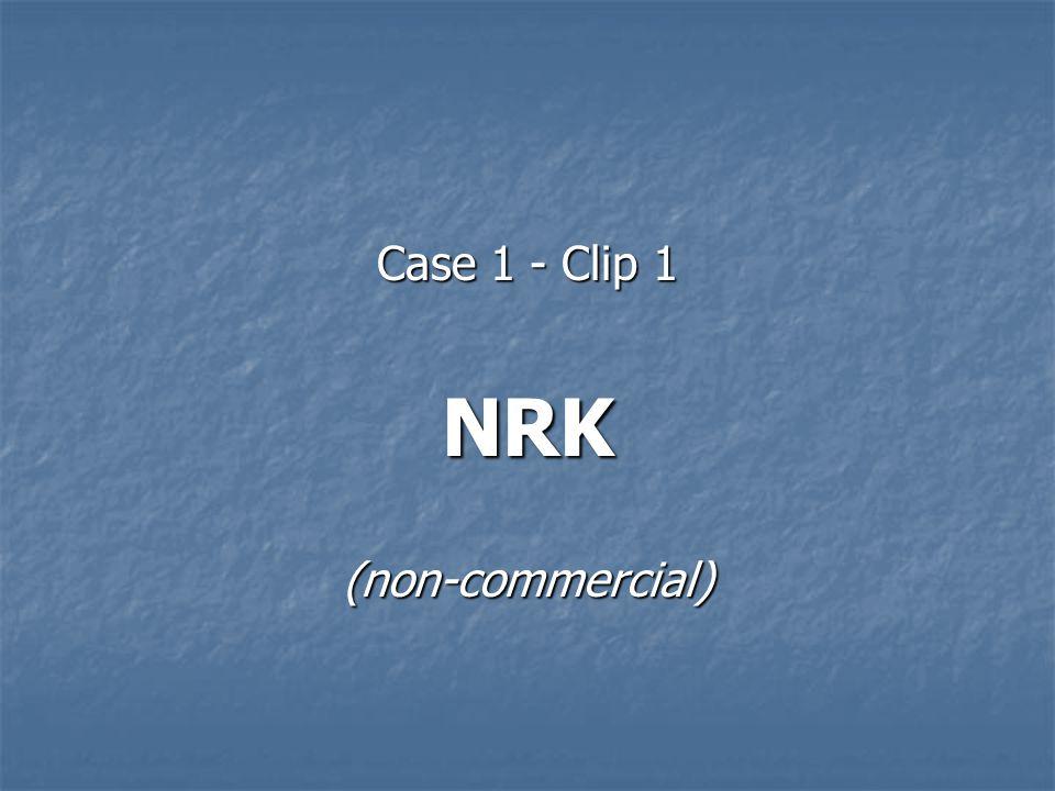 Case 1 - Clip 1 NRK(non-commercial)