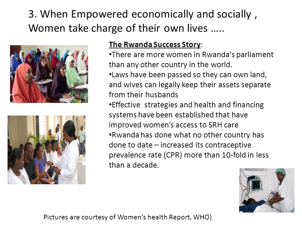 The Rwanda Success Story : There are more women in Rwanda s parliament than any other country in the world.