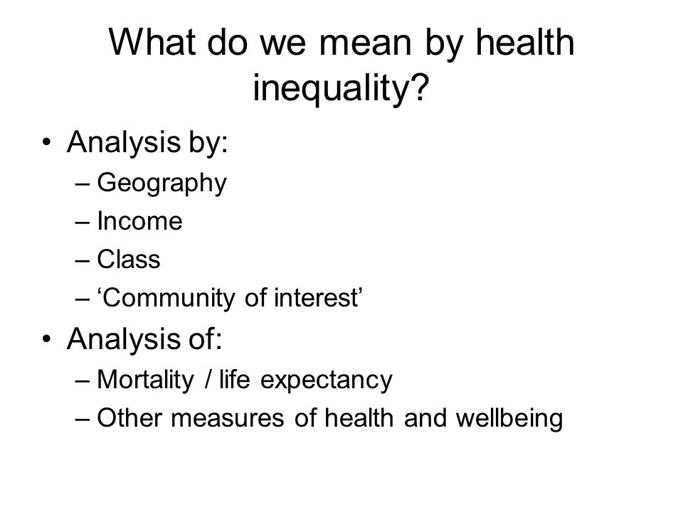 What do we mean by health inequality.