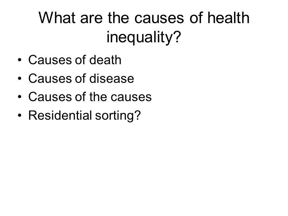 What are the causes of health inequality.