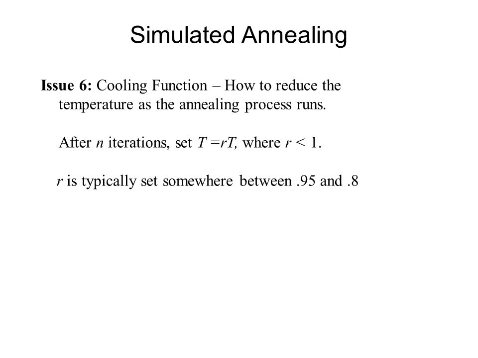 Issue 6: Cooling Function – How to reduce the temperature as the annealing process runs.