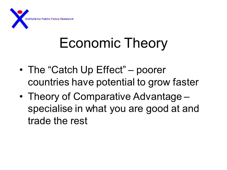 Why Is It Important How do poor countries become richer Economic theory Economic evidence