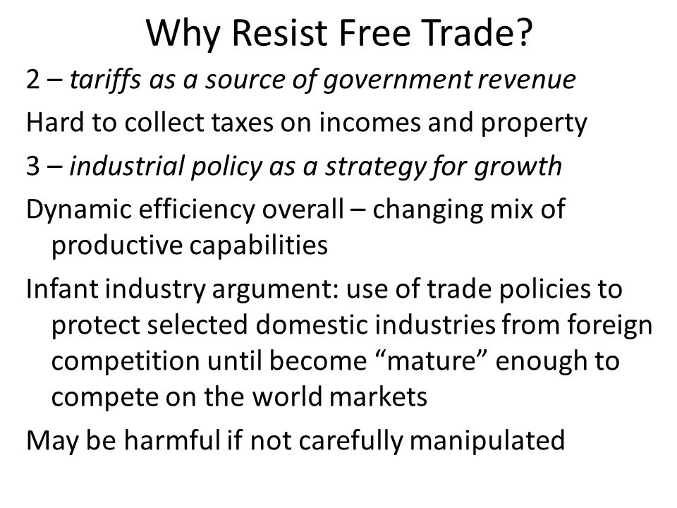 Why Resist Free Trade.