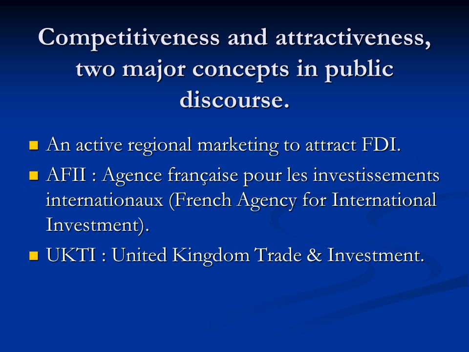 Competitiveness and attractiveness, two major concepts in public discourse.