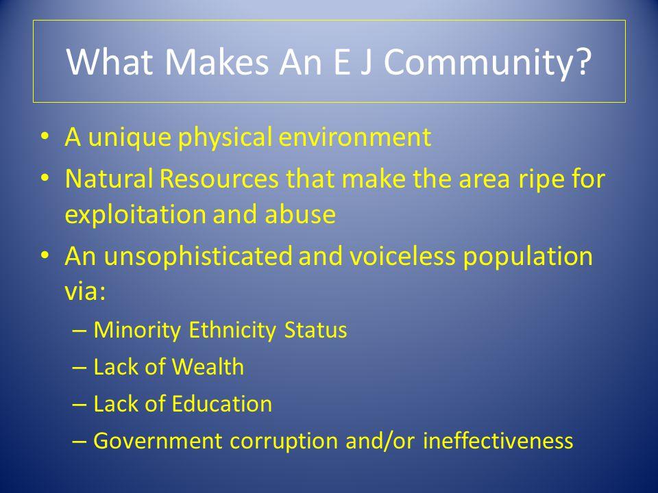 What Makes An E J Community.