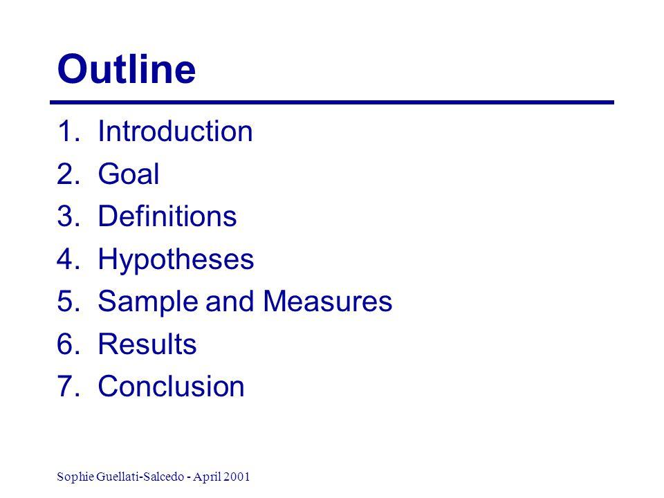 Sophie Guellati-Salcedo - April 2001 Outline 1. Introduction 2.