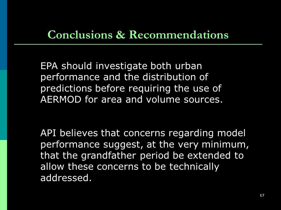 17 EPA should investigate both urban performance and the distribution of predictions before requiring the use of AERMOD for area and volume sources.