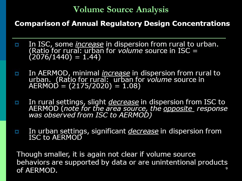 9 Volume Source Analysis  In ISC, some increase in dispersion from rural to urban.