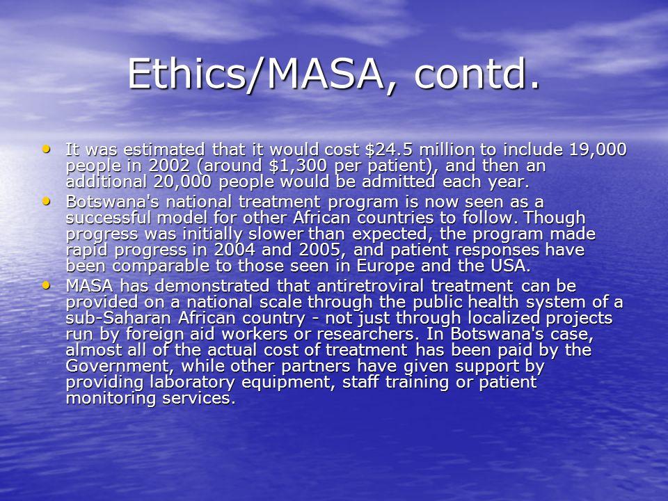 Ethics/MASA, contd.