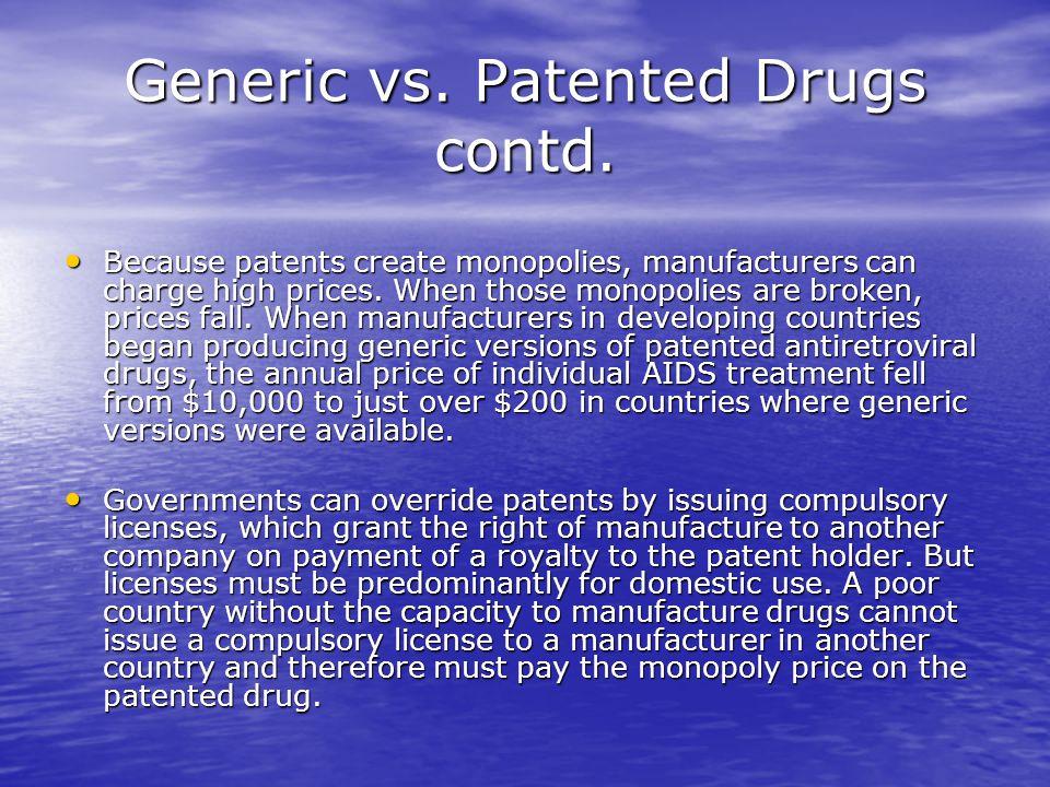 Generic vs. Patented Drugs contd.