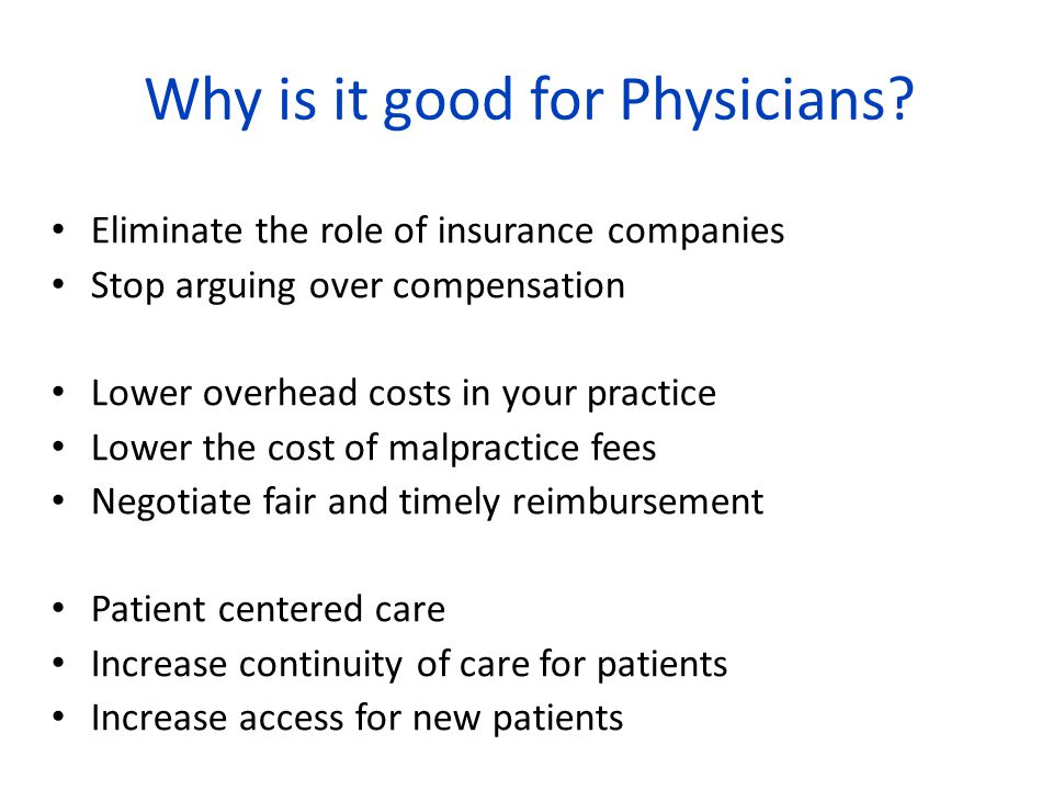 Why is it good for Physicians.