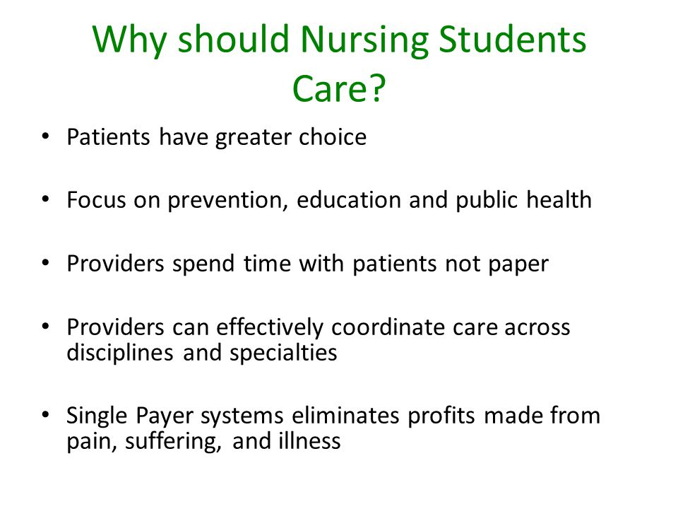 Why should Nursing Students Care.