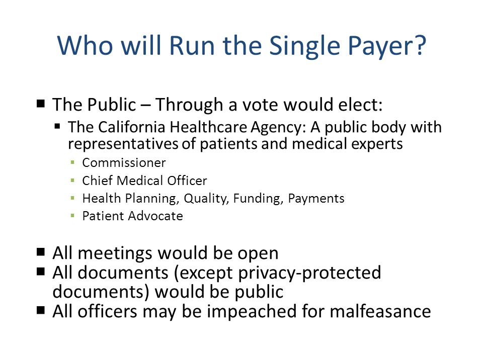 Who will Run the Single Payer.