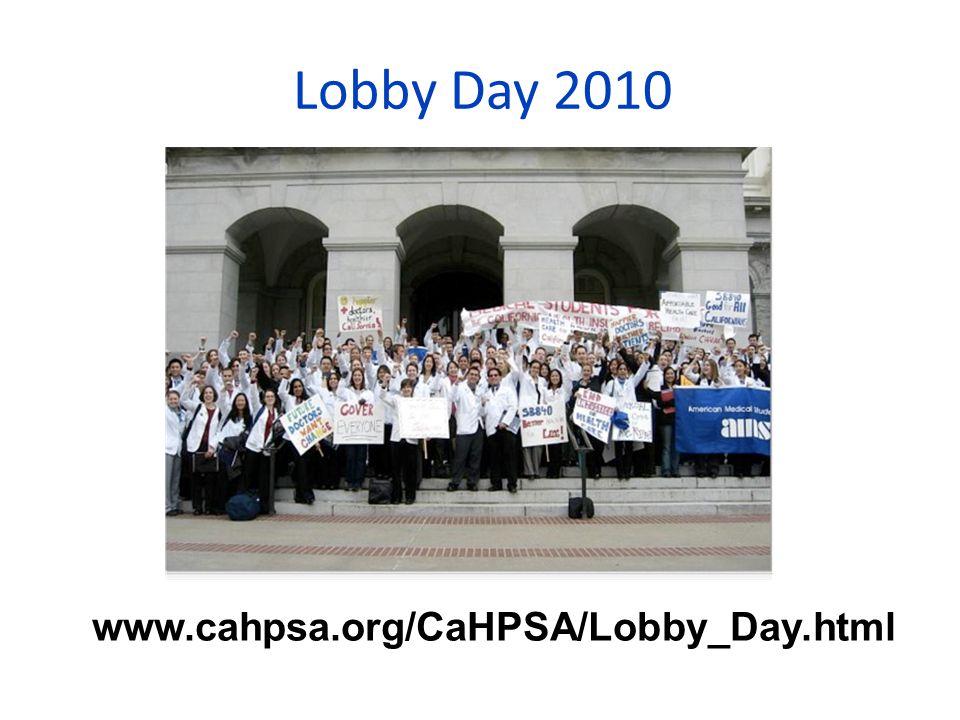 Lobby Day 2010 www.cahpsa.org/CaHPSA/Lobby_Day.html