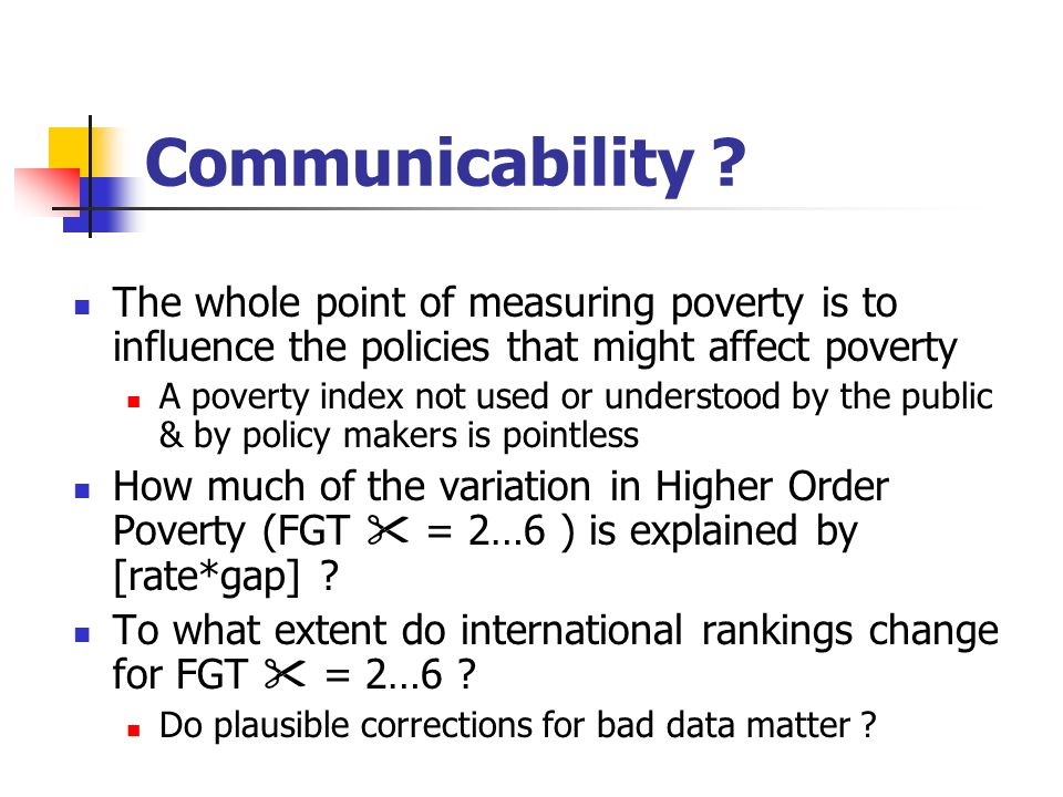 Qualitative Conclusions Re: Poverty Trends Often Differ Relative poverty in early 1990s .