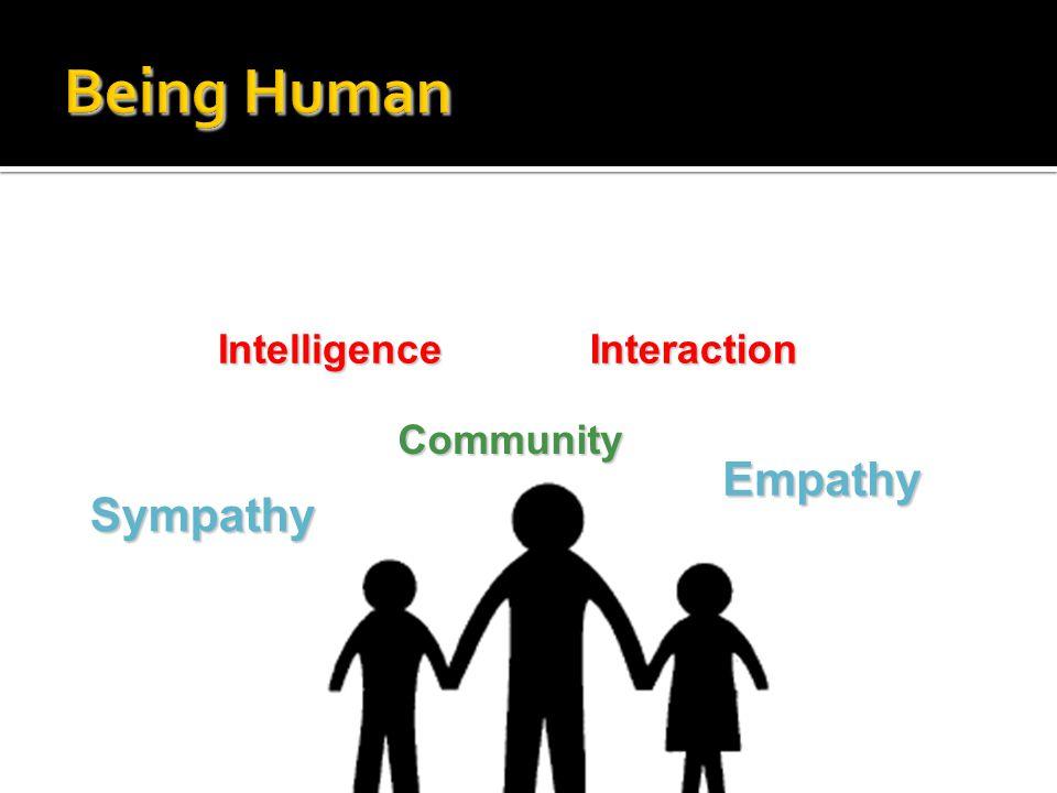 Intelligence Sympathy Empathy Interaction Community