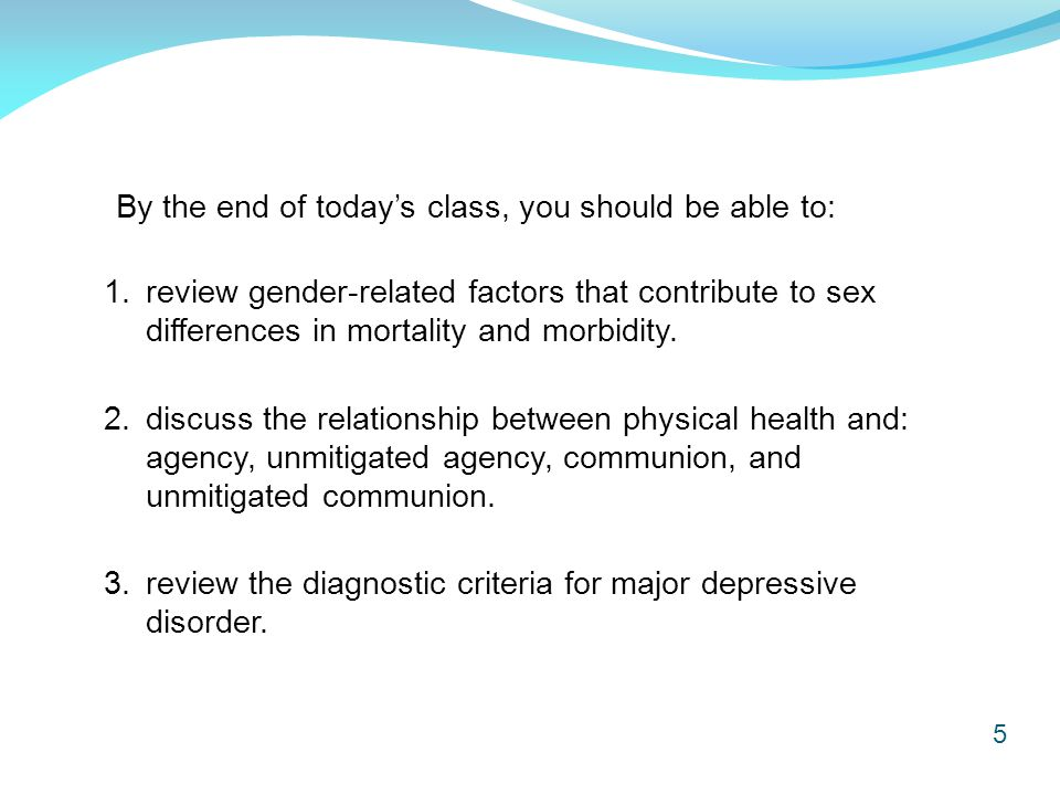 16 Sex differences in depression do not appear among college and university students (Grant et al., 2002).