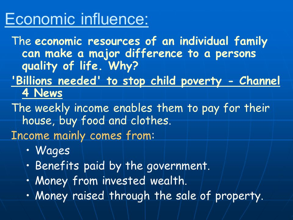 Key groups of people who have to live on very little money: One-parent families One-parent families Unemployed people Unemployed people Elderly people Elderly people Sick and disabled people Sick and disabled people Unskilled couples.