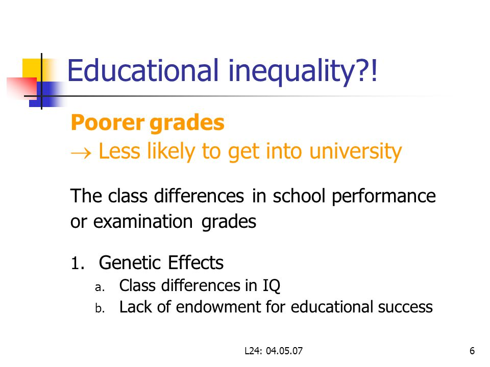 L24: 04.05.076 Educational inequality?.