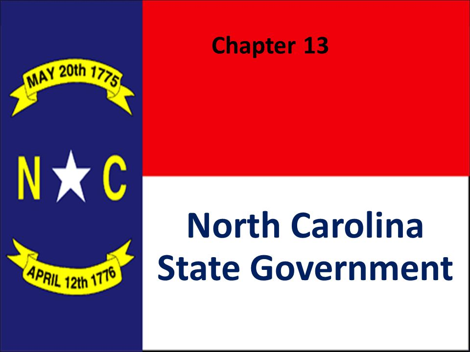 Chapter 13 North Carolina State Government
