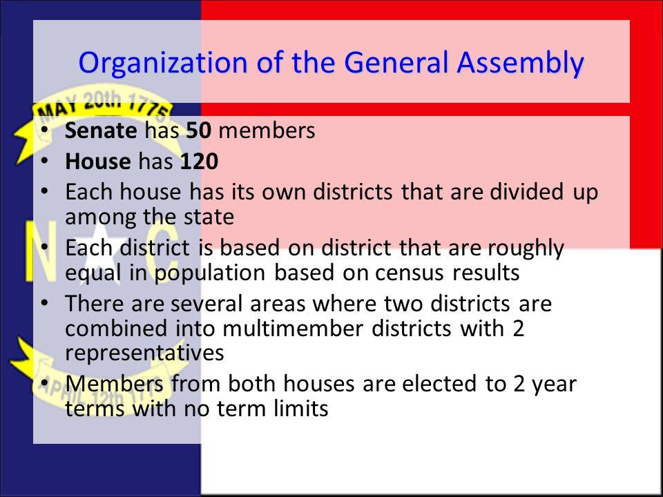 Organization of NC General Assembly SenateHouse of Representatives Phil Berger Thom Tillis