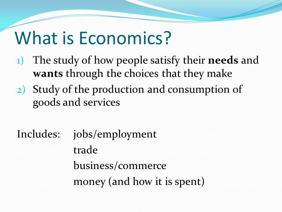 What is Economics.