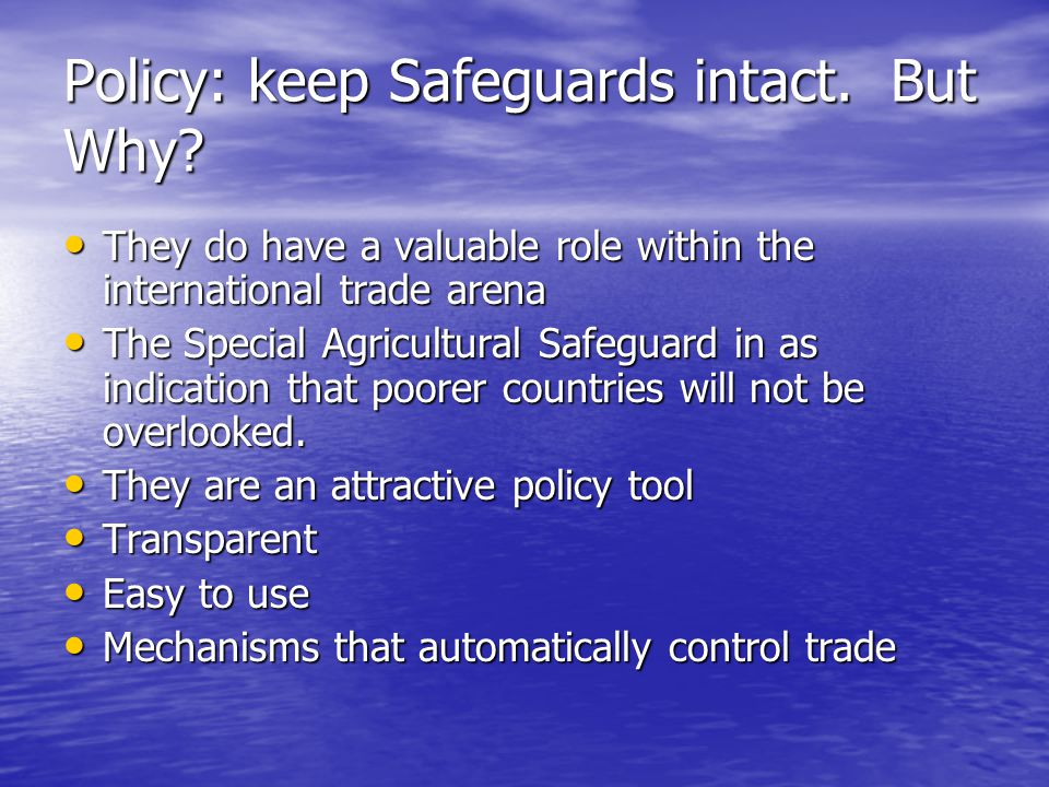 Policy: keep Safeguards intact. But Why.