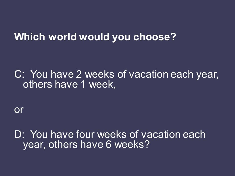 Which world would you choose.