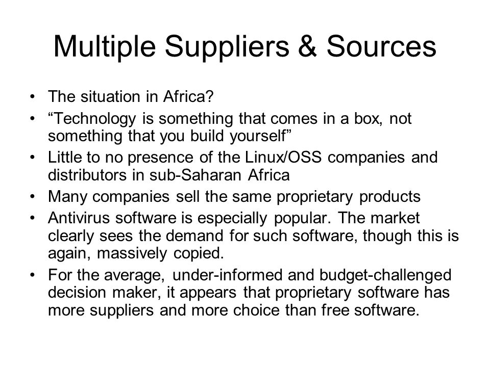 Multiple Suppliers & Sources The situation in Africa.