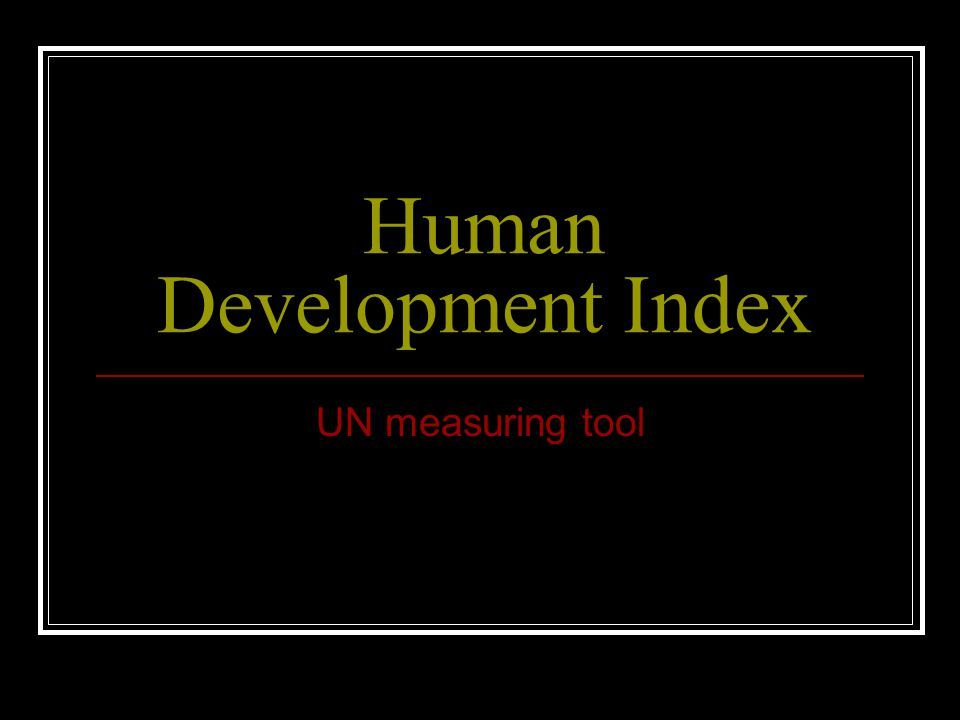 Human Development Index UN measuring tool