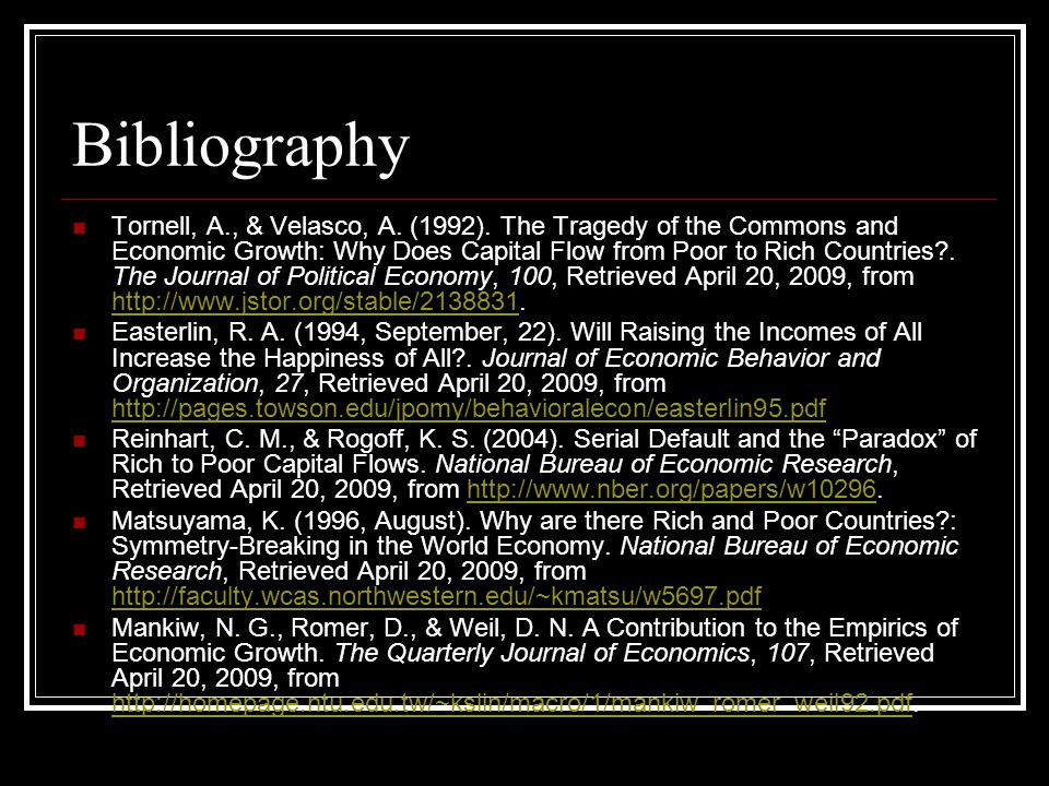Bibliography - Websites World Bank www.worldbank.orgwww.worldbank.org Human Development Index http://hdr.undp.org/en/ http://hdr.undp.org/en/ CIA: The World Factbook https://www.cia.gov/library/publications/the- world-factbook/ https://www.cia.gov/library/publications/the- world-factbook/