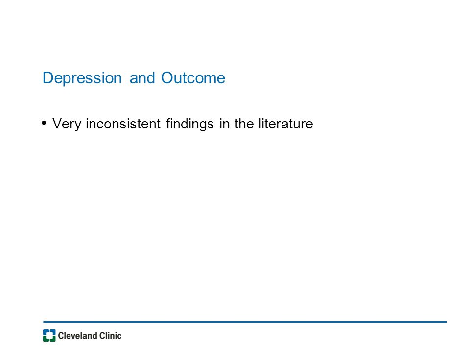 Depression and Outcome Very inconsistent findings in the literature