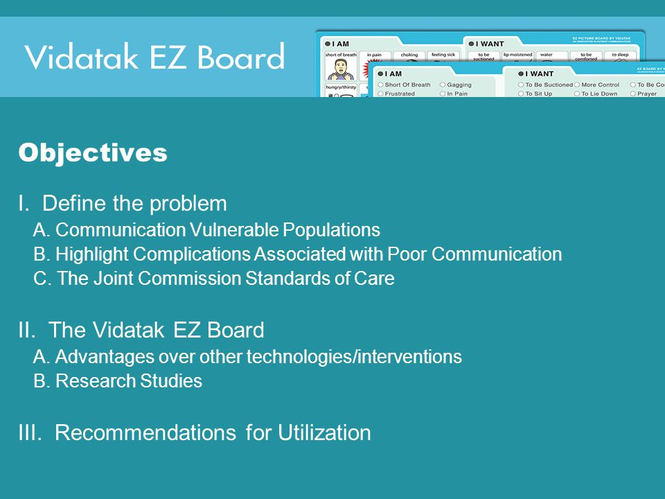 Objectives I. Define the problem A. Communication Vulnerable Populations B.