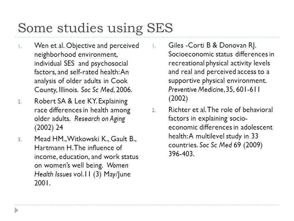 Some studies using SES 1. Wen et al.